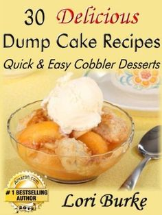 Great book of wuick easy Desserts Linda B   29 January 2013 : 30 Delicious Dump Cake Recipes by Lori Burke  http://www.dailyfreebooks.com/bookinfo.php?book=aHR0cDovL3d3dy5hbWF6b24uY29tL2dwL3Byb2R1Y3QvQjAwN0xVV0RVQy8/dGFnPWRhaWx5ZmItMjA=