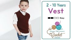 Crochet Toddler to 10 Years Vest + Tutorial