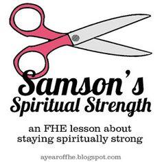 Samson's Spiritual Strength ideas to review for use