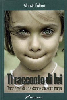 """Fabrizio Giulimondi - Recensioni libri: """"TI RACCONTO DI LEI - RACCONTO DI UNA…"""