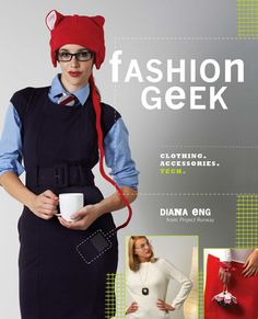 Diana Eng's DIY geek fashion with cool conductive thread