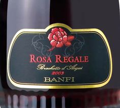 Banfi's Rosa Regale is another perfect dessert wine to have after the ceremony.