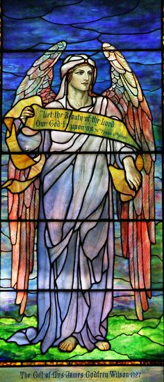 """""""Let the beauty of the Lord Our God be upon us."""" Ps. 90:17—Tiffany, Angel, St Johns Episcopal Church, Larchmont"""