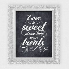 love is sweet please take some treats wedding sign - printable file - faux chalkboard dessert bar on Etsy, $5.24 CAD