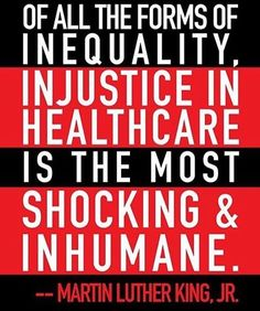 We need #MedicareForAll. www.dsausa.org/start_a_chapter Martin Luther King, Social Justice, Health Care, King Martin Luther