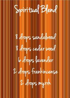 Spiritual blend for your diffuser, try these Essential Oils, sandalwood, cedar wood, lavender, frankincense and myrrh. www.hayleyhobson.com