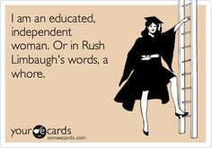 An educated, independent woman