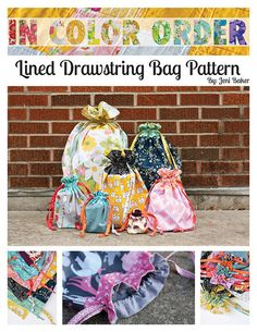 Lined Drawstring Bag Pattern by Jeni Baker - did it and loved it!  Will do again!