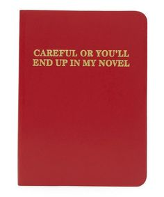 Ark Careful Or You'll End Up In My Novel A5 Notebook | Stationery | LibertyLondon.com