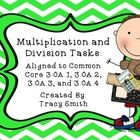 Multiplication and Division Tasks!  Common Core aligned to 3.OA.1, 3.OA.2, 3.OA.3, and 3.OA.4.  These easy to use tasks will increase each student'...
