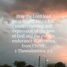 May the Lord lead your hearts into a full understanding and expression of the love of God and the patient endurance that comes from Christ. Prayer Scriptures, Scripture Verses, Bible Verses Quotes, Faith Quotes, Praying Wife, 1 Verse, Kingdom Woman, Play Sets, Jesus Art