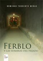 Ferblo y las sombras del pasado - Editorial Círculo rojo - Cómo publicar un libro, Editoriales