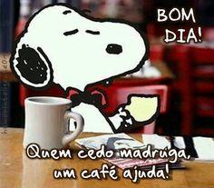 acordar cafe madrugada bomdia Bom dia