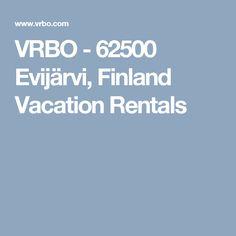 VRBO - 62500 Evijärvi, Finland Vacation Rentals