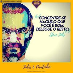 #RepostSave @sejaseusucesso.com.br with @repostsaveapp  Concentre-se naquilo que você é bom delegue todo o resto. Steve Jobs