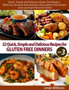 FREE e-Cookbook: 52 Gluten Free Dinner Recipes... Being allergic to gluten sucks, but these recipes make it suck less! :-)