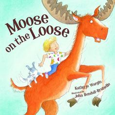 What would you do with a moose on the loose? Would you chase him, or race him, or stand up to face him? What would you do with a moose on th...