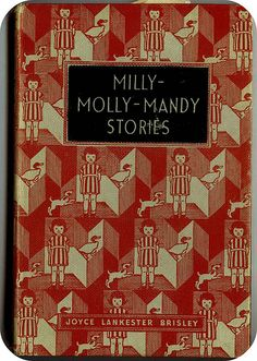Milly Molly Mandy stories - what a pretty book cover!