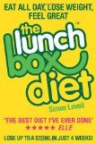 The Lunch Box Diet: Eat all day, lose weight, feel great. Lose up to a stone in 4 weeks.: fitness lunch box