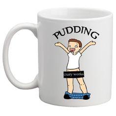 Pudding Crazy Works, 11 Oz Coffee Mug http://www.amazon.com/dp/B00J8Q0RX2/ref=cm_sw_r_pi_dp_TrVXtb026GNZA6WS