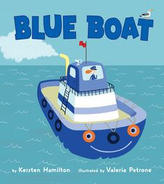"""Read """"Blue Boat"""" by Kersten Hamilton available from Rakuten Kobo. When a family on a sailing outing gets stuck in a surprise storm, there's only one boat tough enough to handle the rocki. Toddler Books, Childrens Books, Hamilton, Boat Crafts, Blue Boat, New Children's Books, Simple Pictures, Tug Boats, Toddler Preschool"""