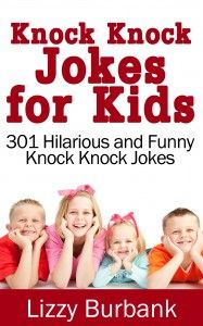301 Knock Knock Jokes for Kids | eBook FREE Until Aug 26, 2013 | Can be read on virtually any device or computer