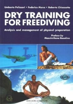 Dry Training for Freediving: Analysis and Management of Physical Preparation (Paperback)   Overstock.com Shopping - The Best Deals on General