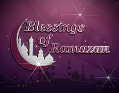 Blessing of Ramadan Title created by me, for Madani Channel