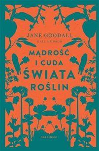 Zdjęcie Mądrość i cuda świata roślin Jane Goodall, My Secret Garden, National Geographic, Book Art, Books To Read, Writing, Reading, Movie Posters, Garden Gates