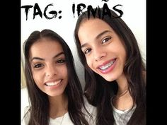 TAG Irmãs !!! ❤️