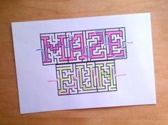 Print personalized mazes. You can download the font and then print any word in a maze.