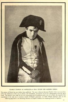 Charlie Chaplin as Napoleon Bonaparte, pictured in Modern Screen magazine, September Chaplin was a great admirer, throughout his life aspired to make a film about him, often asked women along. Chaplin Film, John Hawkes, Charles Spencer Chaplin, Bad Memories, Angels In Heaven, Charlie Chaplin, Napoleon, Actors & Actresses, Comedy