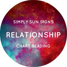 Relationship Chart Reading - http://www.simplysunsigns.com/p/shop-simply-sun-signs_29.html