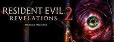 Sinful Celluloid: New Resident Evil and Resident Evil Revelations 2 Teaser Trailers