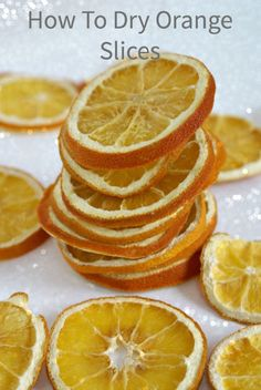 Beautiful dried orange slices. How to dry orange slices for Christmas decorations.