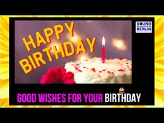 Birthday Song for Adults Lyrics Video, New Happy Birthday Song, Birthday Wishes, Best Good Wishes For Your Birthday ❤️lovely Birthday Song, Great New Happy B. Happy Birthday Good Wishes, Birthday Wishes For Friend, Wishes For Friends, Happy 21st Birthday, Birthday Songs, Happy Birthday Greetings, Wishes For You, Just Smile, Happy Smile
