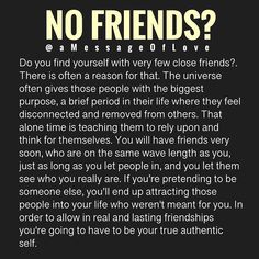 It's probably the most common sign of awakening, is your group of 'friends' dwindling down to 1 or A lot of people are left with none. Wisdom Quotes, True Quotes, Quotes To Live By, Motivational Quotes, Inspirational Quotes, Irish Love Quotes, Loner Quotes, Ego Quotes, Blessed Quotes