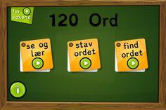 Lær de 120 ord, lær at skrive og stave dem. Appen koster 19 kr.