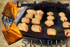 recipes vegan You have entered channel:: 1337 EATS: Skyrim Lavender Dumpling Recipe You have entered channel:: 1337 EATS: Skyrim Lavender Dumpling Recipe Bienenstich Recipe, Skyrim Food, Mousaka Recipe, Cannelloni Recipes, Passionfruit Recipes, Medieval Recipes, Dumpling Recipe, Gourmet Recipes, Deserts