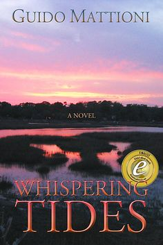 Whispering Tides        - ebook edition -   a touching anf funny tale set in Savannah GA - by            Guido Mattioni            at Sony Reader Store. Also available at Apple iBookstore, Amazon, Smashwords, Kobo, Barnes and Noble, Diesel, Baker and Taylor, Library Direct