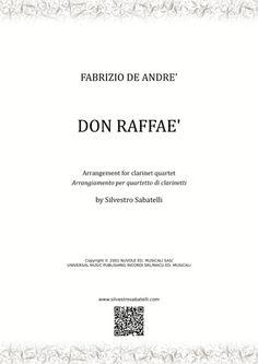 Don Raffaé - De André #sheetmusic #ClarinetQuartet Clarinet Sheet Music, B Flat Major, Writing About Yourself, Original Music, Digital Sheet Music, Music Files, Make A Wish, Teaching Tools, My Music