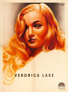 """Veronica Lake Personality Poster (Paramount, 1944). Full Bleed French Affiche (23"""" X 31""""). Art by Roger Soubie"""