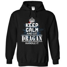 Nice DRAGAN Shirt, Its a DRAGAN Thing You Wouldnt understand