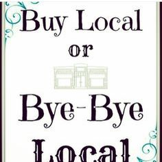 Buy local or Bye Bye Local. #shoplocal #shopsmall Support small business. Thanks @greenmonkeyraleigh for the graphic www.shoplocalraleigh.org