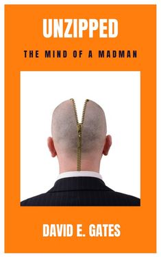 Buy Unzipped - The Mind of a Madman by David E. Gates and Read this Book on Kobo's Free Apps. Discover Kobo's Vast Collection of Ebooks and Audiobooks Today - Over 4 Million Titles! Great Stories, Short Stories, New Books, Books To Read, World Poetry Day, Mad Men, Poems, Writer, This Book