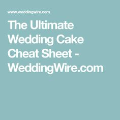 The Ultimate Wedding Cake Cheat Sheet - WeddingWire.com