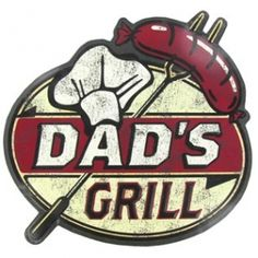 Dad's Grill Tin Sign⎜Open Road Brands