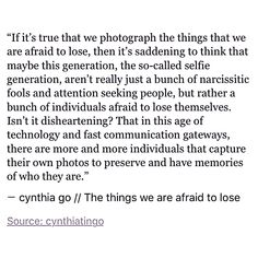 pinterest: cynthia_go   cynthia go, quotes, cynthia go quotes, thoughts, random thoughts, musings, selfie generation, life quotes, millenials, tumblr quotes, relatable quotes, selfie, self love quotes, spilled ink