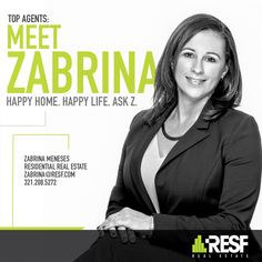 Meet Top Agent Zabrina Meneses. Happy home, happy Life. Ask Z! #topagent #resf #realestate