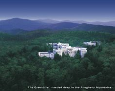 The Greenbrier...  in beautiful West Virginia